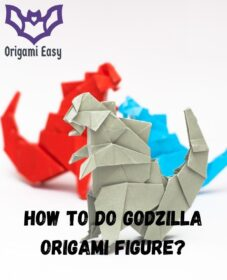 how-to-do-godzilla-origami-figure-instructions